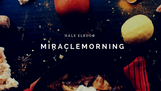Miracle-morning von hal-elrod