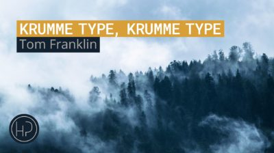 Krumme Type, Krumme Type von Tom Franklin