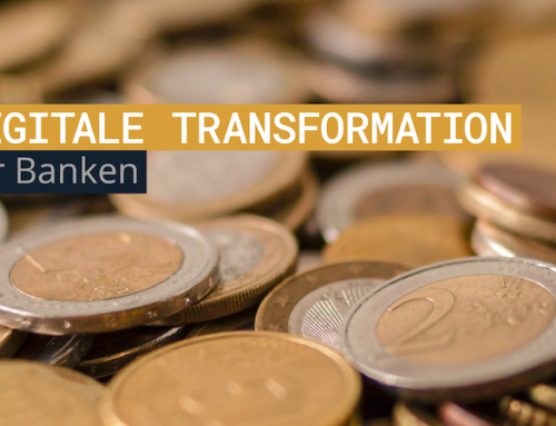 Digitale Transformation für Banken. Friss oder Stirb!