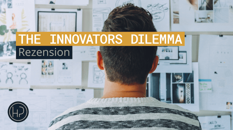 Rezension: The Innovators Dilemma: