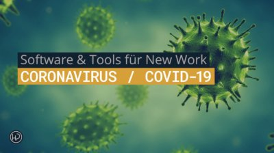 Software & Tools für New Work in Zeiten von Coronavirus / COVID-19